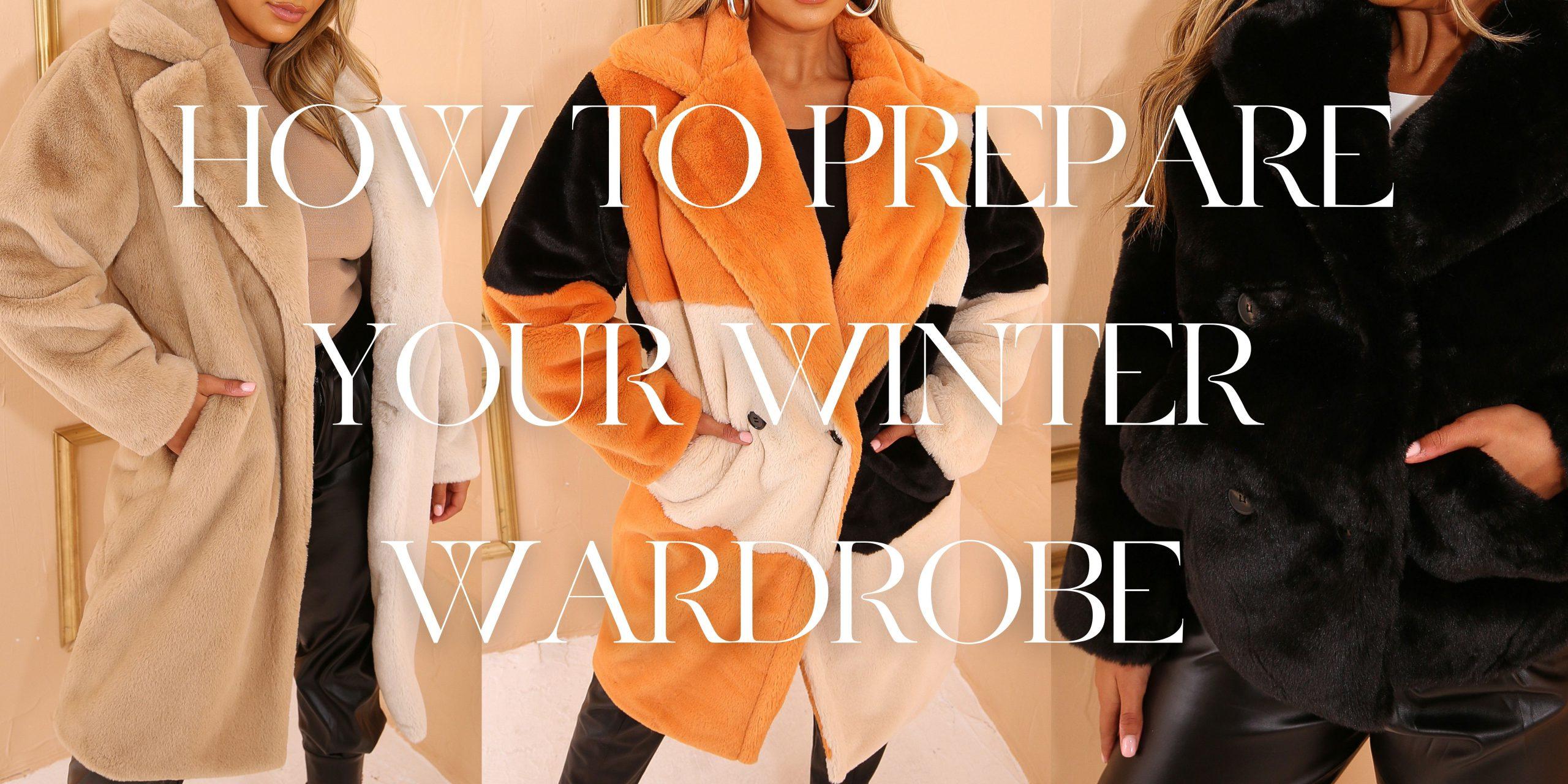 How to prepare your winter wardrobe